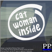 1 x Cat Woman Inside-Window,Car,Van,Sticker,Sign,Vehicle,Adhesive,Animal,Crazy